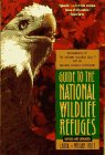 Riley, Laura: Guide to the National Wildlife Refuges