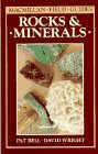 Bell, Pat: Rocks and Minerals (Macmillan Field Guide)