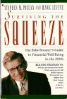 Pollan, Stephen M.: Surviving the Squeeze: The Baby Boomer's Guide to Financial Well-Being in the 1990s