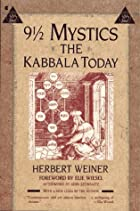 Nine and a Half Mystics: The Kabbala Today…