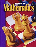Mcgraw Hill: McGraw Hill Mathematics: Grade 6