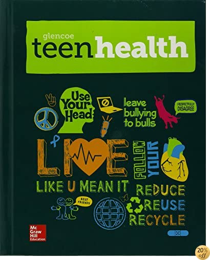 TTeen Health Hardcover Consolidated Modules - Student Edition
