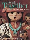 Macmillan.: People Together (Adventures in Time and Place)