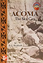 Acoma: The Sky City by D. L. Birchfield