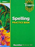 Spelling Practice Book: Grade 4 (Treasures)…