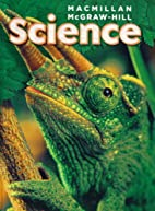 Macmillan McGraw-Hill SCIENCE by Lucy Daniel