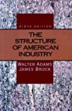Adams, Walter: The Structure Of American Industry