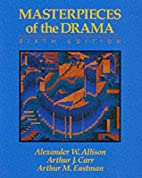Masterpieces of the Drama by Alexander W.…