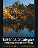 Elder, Dana C.: Essential Strategies: Integrating Reading and Writing