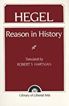 Reason in History by G. W. F. Hegel