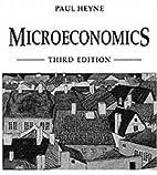 Microeconomics by Paul T. Heyne