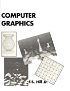 Computer Graphics by Jr. Francis S. Hill