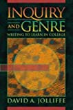 Jolliffe, David A.: Inquiry and Genre: Writing to Learn in College