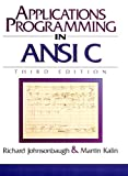 Johnsonbaugh, Richard: Applications Programming in ANSI C