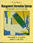 Laudon, Kenneth C.: Management Information Systems: Organization and Technology