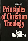 MacQuarrie, John: Principles of Christian Theology