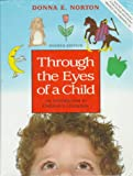 Norton, Donna E.: Through the Eyes of a Child: An Introduction to Children's Literature/Book&Disk