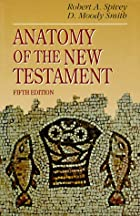 Anatomy of the New Testament by Robert A.…