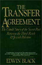 The Transfer Agreement: The Dramatic Story…