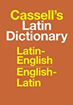 CASSELL'S LATIN DICTIONARY :…