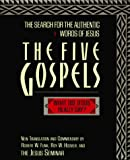 Funk, Robert W.: The Five Gospels: The Search for the Authentic Words of Jesus