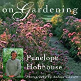 Hobhouse, Penelope: On Gardening