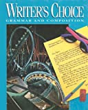 Royster, Jacqueline Jones: Writer's Choice (Writer's Choice Grammar and Composition)