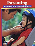 Parenting: Rewards and Responsibilities by…