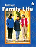 Thomas, David: Family Life: Level 6 (Benziger Family Life Program)