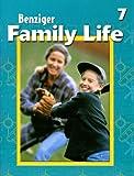 Thomas, David: Family Life: Level 7 (Benziger Family Life Program)