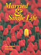 Married & Single Life by Audry Riker