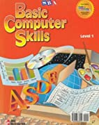 Basic Computer Skills Student Edition Level…