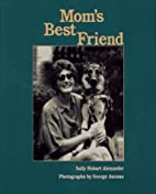 Mom's Best Friend by Sally Hobart…
