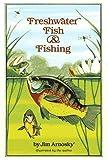 Arnosky, Jim: Freshwater Fish and Fishing