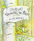 Arnosky, Jim: Crinkleroot's Guide to Knowing the Trees