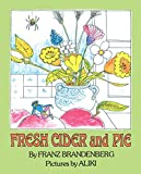 Brandenberg, Franz: Fresh Cider and Pie