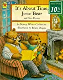 Carlstrom, Nancy White: It's About Time, Jesse Bear
