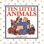 TEN LITTLE ANIMALS by Laura Jane Coats