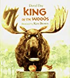 King of the Woods by David Day