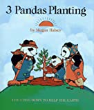 Halsey, Megan: 3 Pandas Planting: Counting Down to Help the Earth