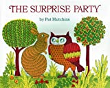 Pat Hutchins: THE SURPRISE PARTY