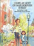 Lasky, Kathryn: I Have an Aunt on Marlborough Street