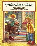 Nixon, Joan Lowery: If You Were a Writer