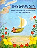 Nye, Naomi Shihab: This Same Sky : A Collection of Poems from Around the World