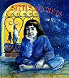 Nye, Naomi S.: Sitti&#39;s Secrets