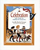 Penner, Lucille Recht: Celebration: The Story of American Holidays