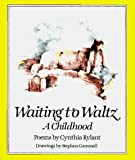 Rylant, Cynthia: Waiting to Waltz: A Childhood