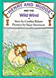 Rylant, Cynthia: Henry and Mudge and the Wild Wind (Henry and Mudge Adventures, Bk 12)