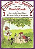 Rylant, Cynthia: Henry and Mudge and the Careful Cousin (Henry and Mudge, No. 13)
