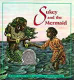 San Souci, Robert D.: Sukey and the Mermaid